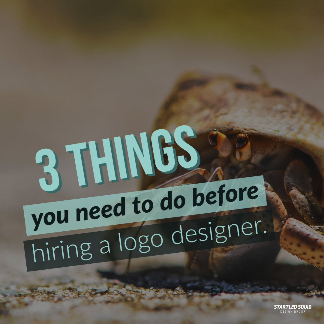 3 Things You Need to Do Before Hiring a Logo Designer blog post cover image