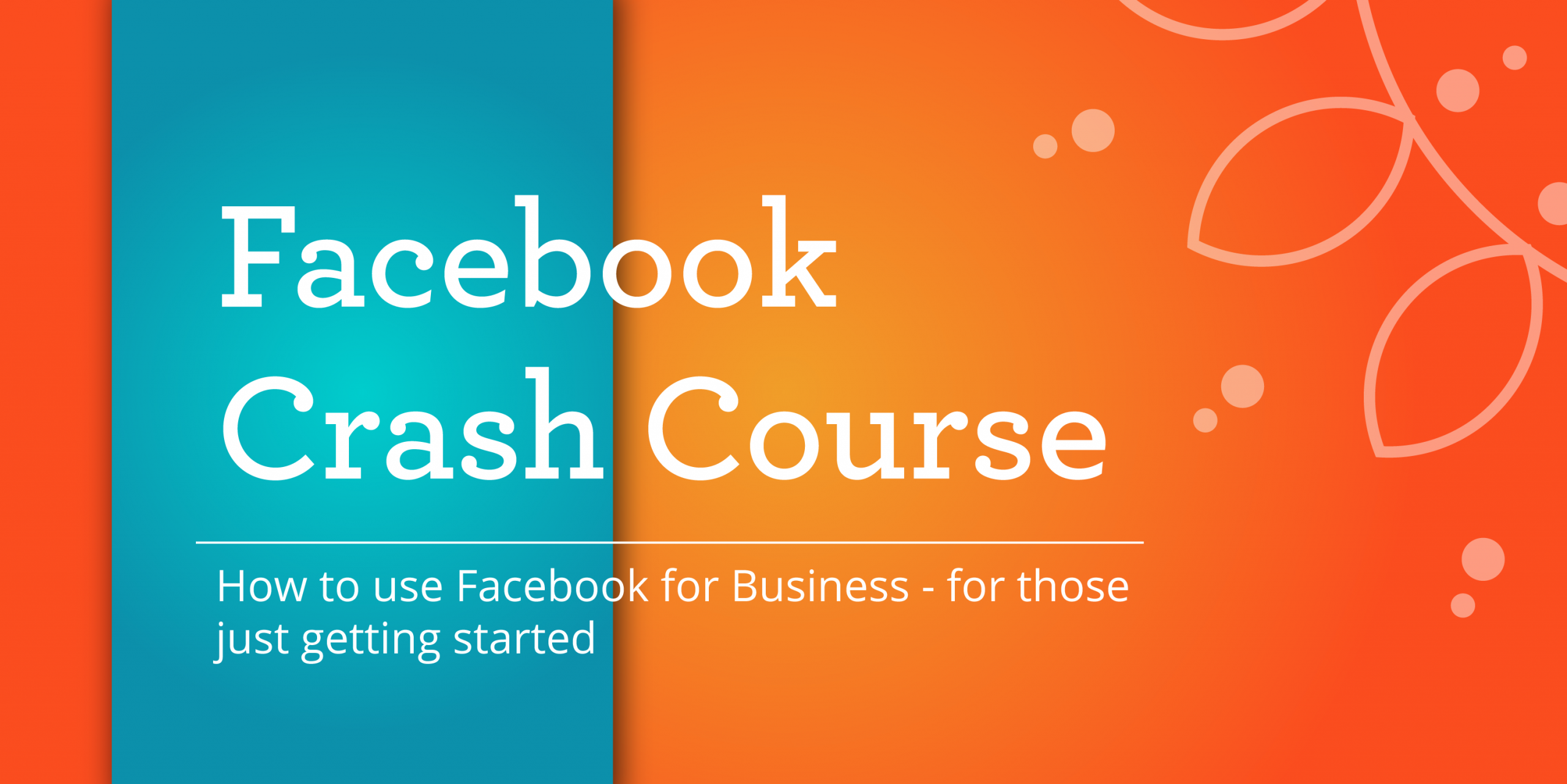 Web banner design for upcoming Facebook Crash Course by The Online Fix